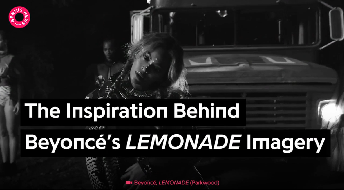 The Inspiration Behind Beyonce's 'LEMONADE' Imagery