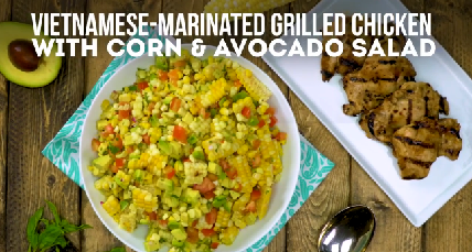 Vietnamese-Marinated Grilled Chicken with Corn & Avocado Salad