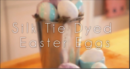 How to Silk Tie Dye Easter Eggs
