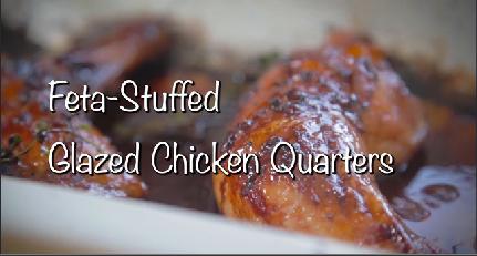 Feta-Stuffed Glazed Chicken Quarters