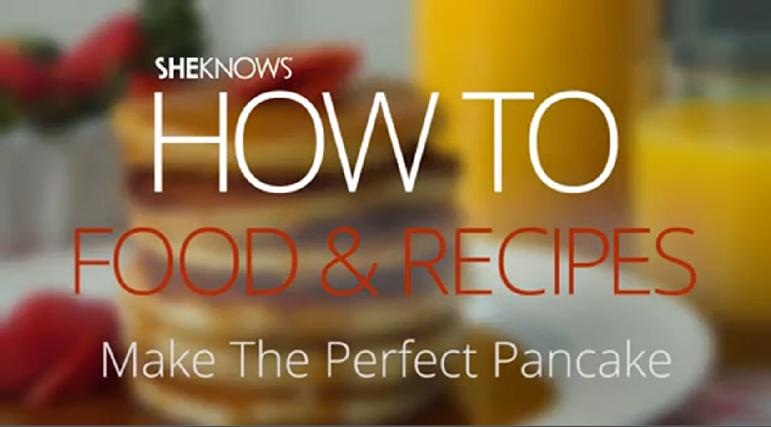 How to Make Perfect Pancakes Every Single Time